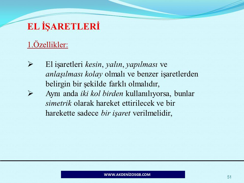 EL İŞARETLERİ 1.Özellikler:
