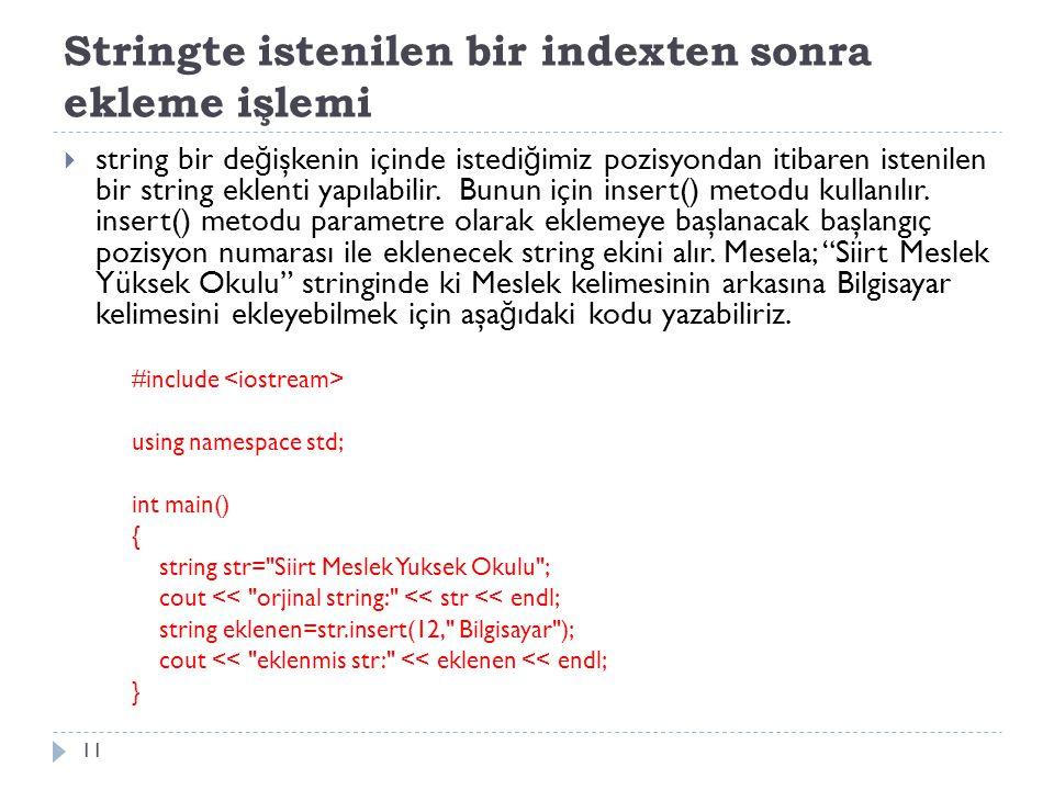 Stringte istenilen bir indexten sonra ekleme işlemi