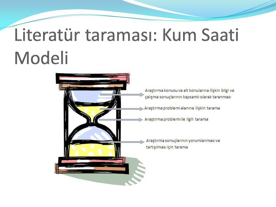 Literatür taraması: Kum Saati Modeli