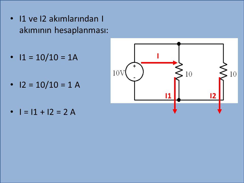I1 ve I2 akımlarından I akımının hesaplanması: