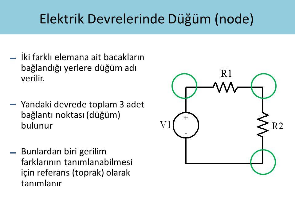 Elektrik Devrelerinde Düğüm (node)