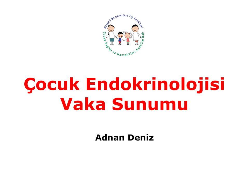 Çocuk Endokrinolojisi Vaka Sunumu
