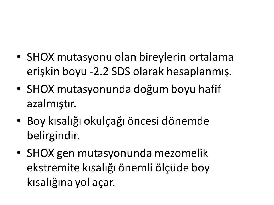 SHOX mutasyonu olan bireylerin ortalama erişkin boyu -2