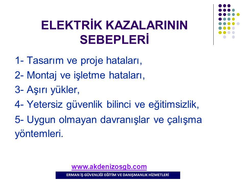 ELEKTRİK KAZALARININ SEBEPLERİ