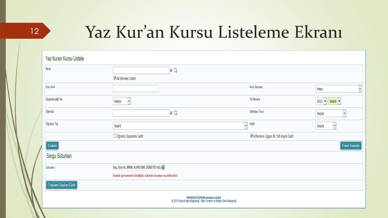 Yaz Kur'an Kursu Listeleme Ekranı