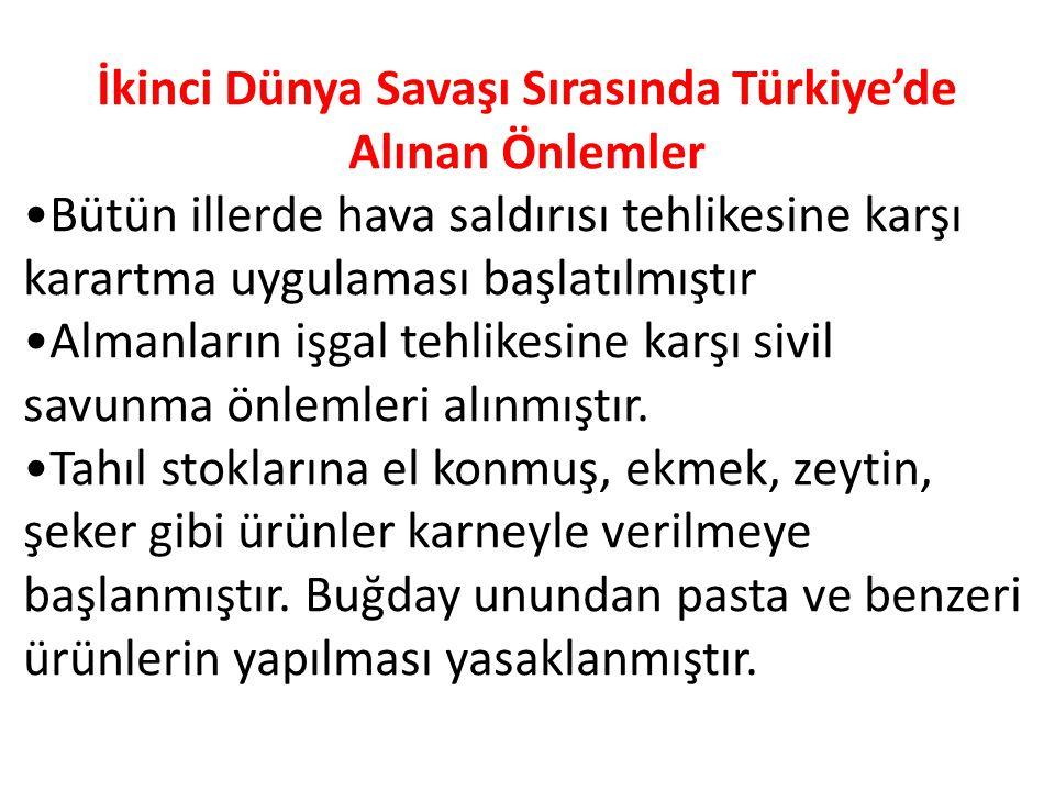 İkinci Dünya Savaşı Sırasında Türkiye'de Alınan Önlemler