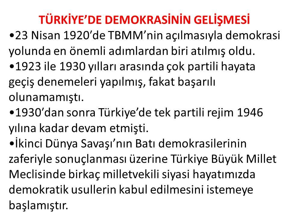 TÜRKİYE'DE DEMOKRASİNİN GELİŞMESİ
