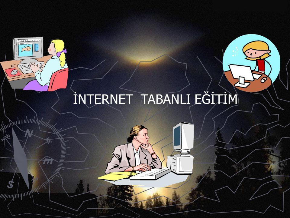 İNTERNET TABANLI EĞİTİM