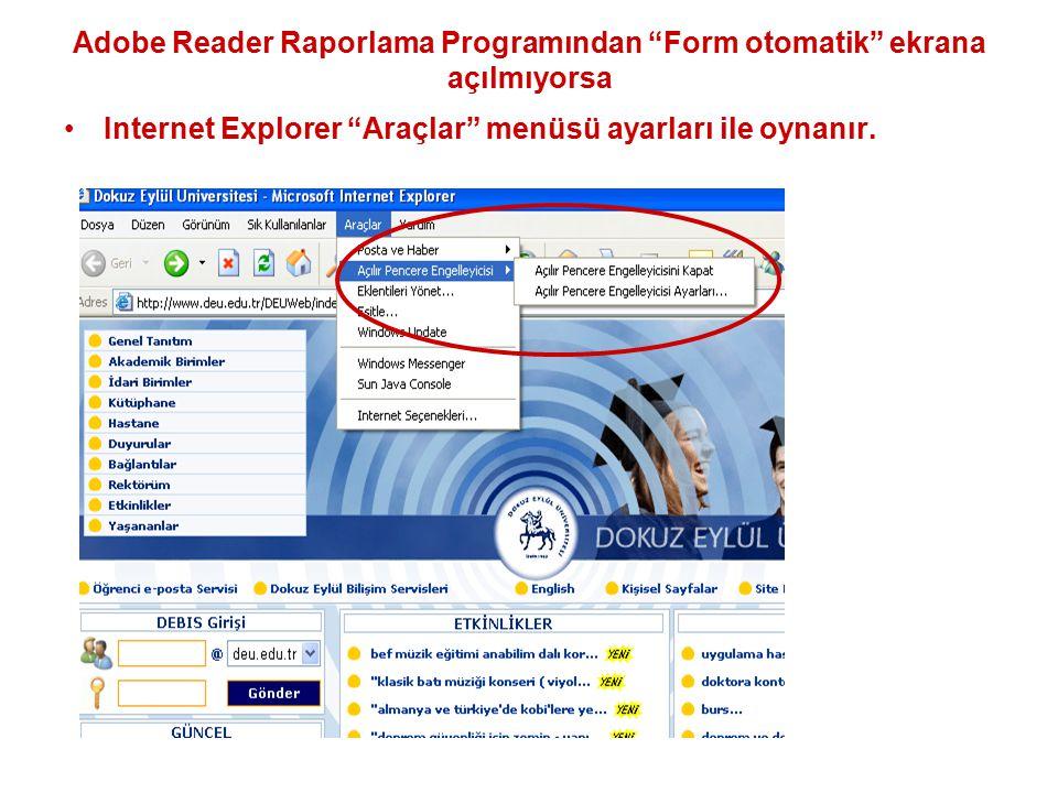 Adobe Reader Raporlama Programından Form otomatik ekrana açılmıyorsa