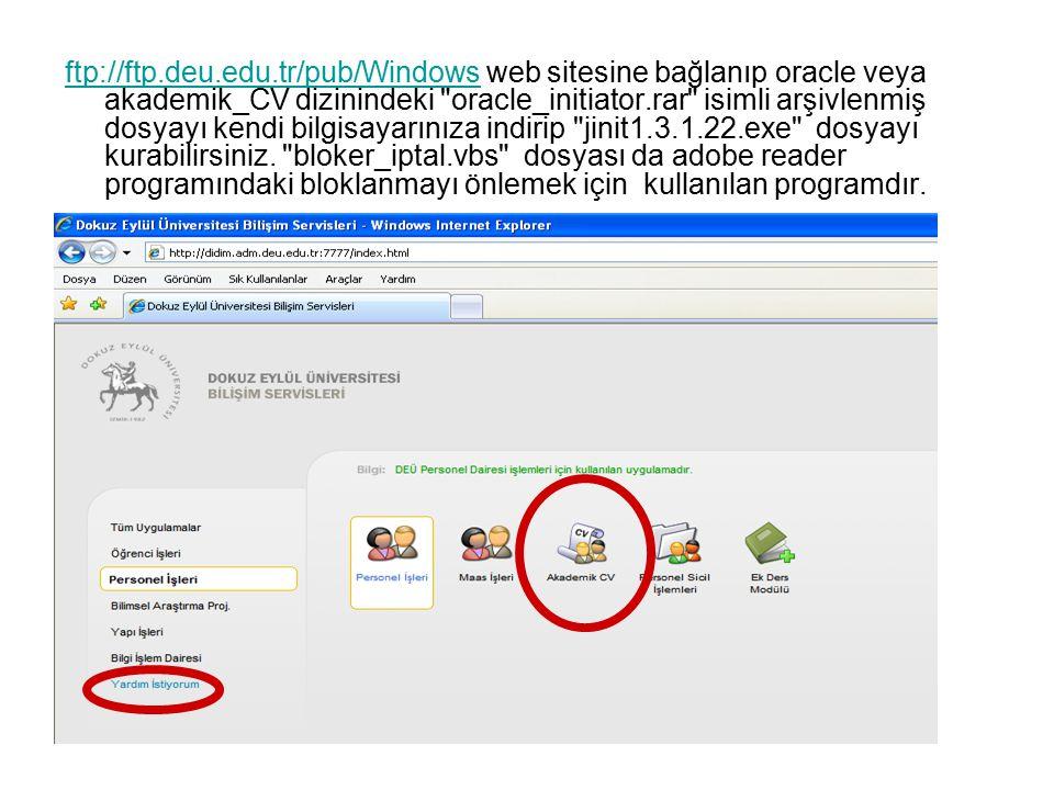 ftp://ftp.deu.edu.tr/pub/Windows web sitesine bağlanıp oracle veya akademik_CV dizinindeki oracle_initiator.rar isimli arşivlenmiş dosyayı kendi bilgisayarınıza indirip jinit1.3.1.22.exe dosyayı kurabilirsiniz.