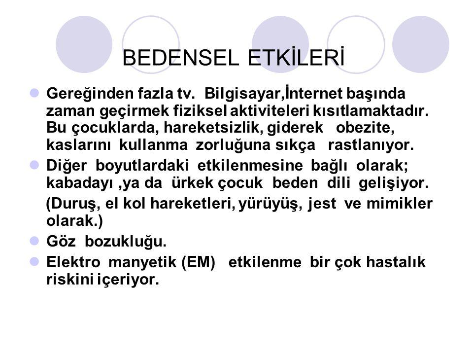 BEDENSEL ETKİLERİ