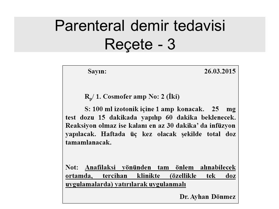 Parenteral demir tedavisi Reçete - 3