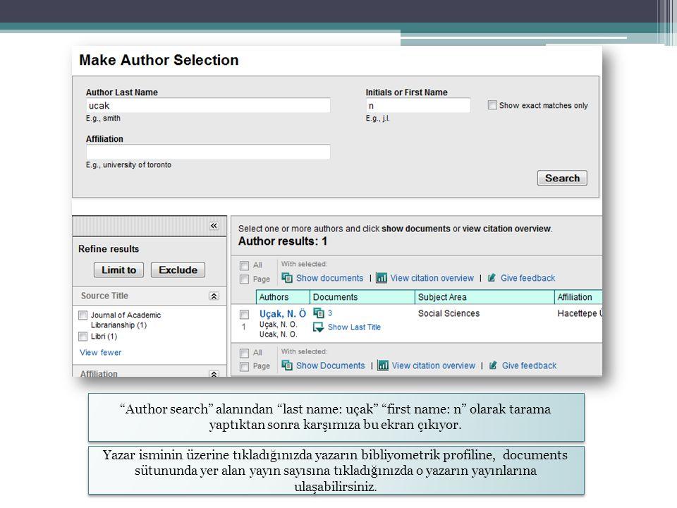 Author search alanından last name: uçak first name: n olarak tarama yaptıktan sonra karşımıza bu ekran çıkıyor.