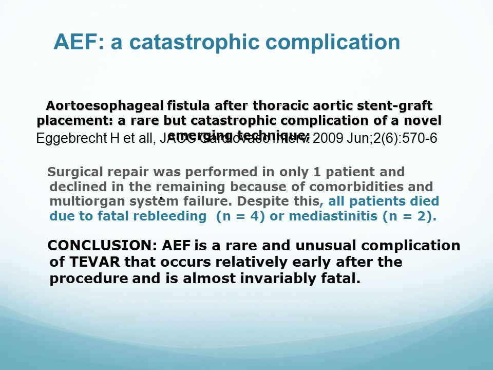 AEF: a catastrophic complication