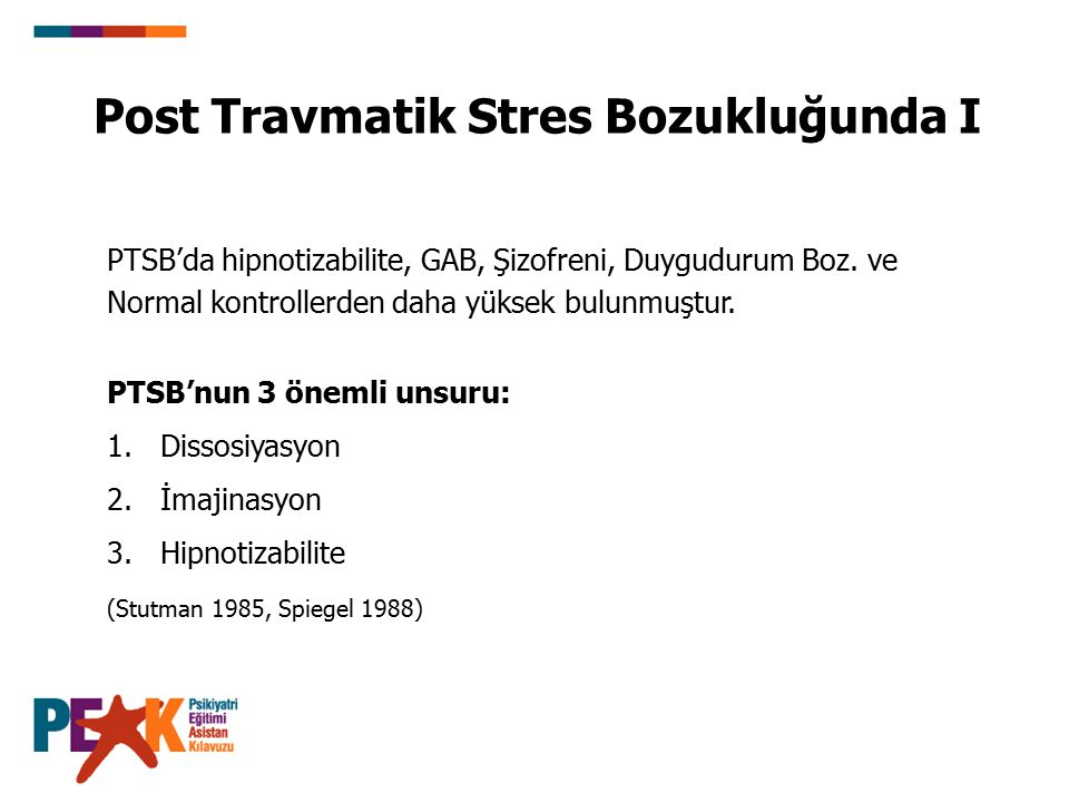 Post Travmatik Stres Bozukluğunda I