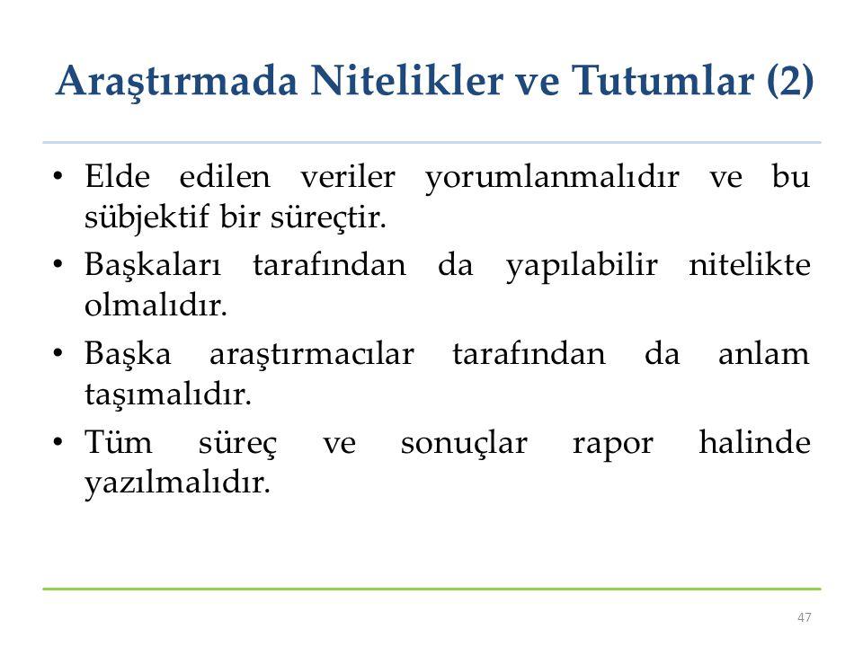 Araştırmada Nitelikler ve Tutumlar (2)
