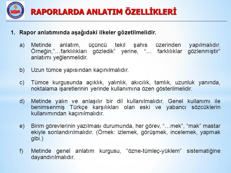 RAPORLARDA ANLATIM ÖZELLİKLERİ
