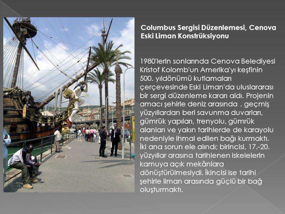 Columbus Sergisi Düzenlemesi, Cenova Eski Liman Konstrüksiyonu