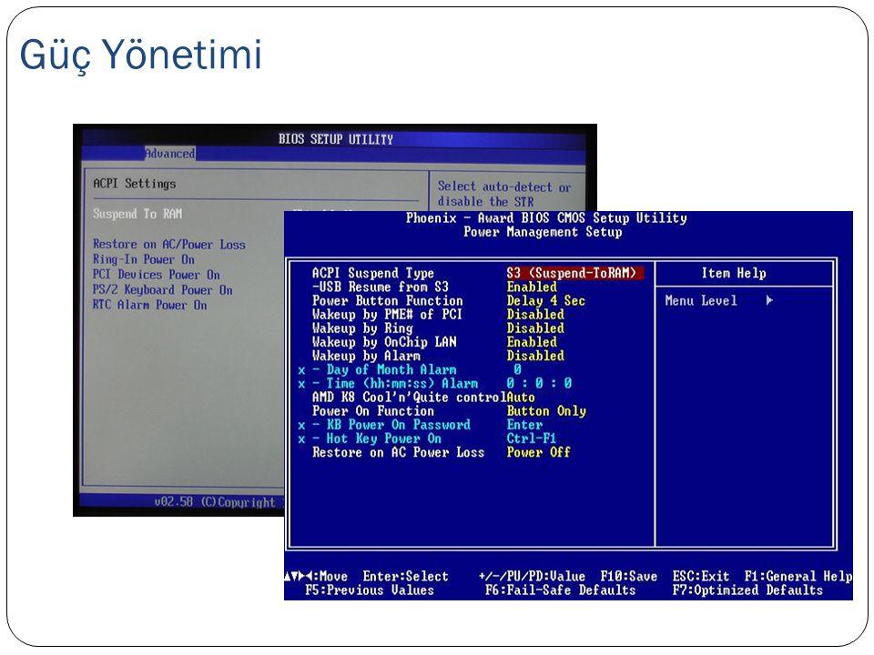 Güç Yönetimi Power Managment yani güç yönetimi ekranı, aslında diğer bahsettiğimiz ekranlara nispeten daha az kullanacağınız bir ekrandır.