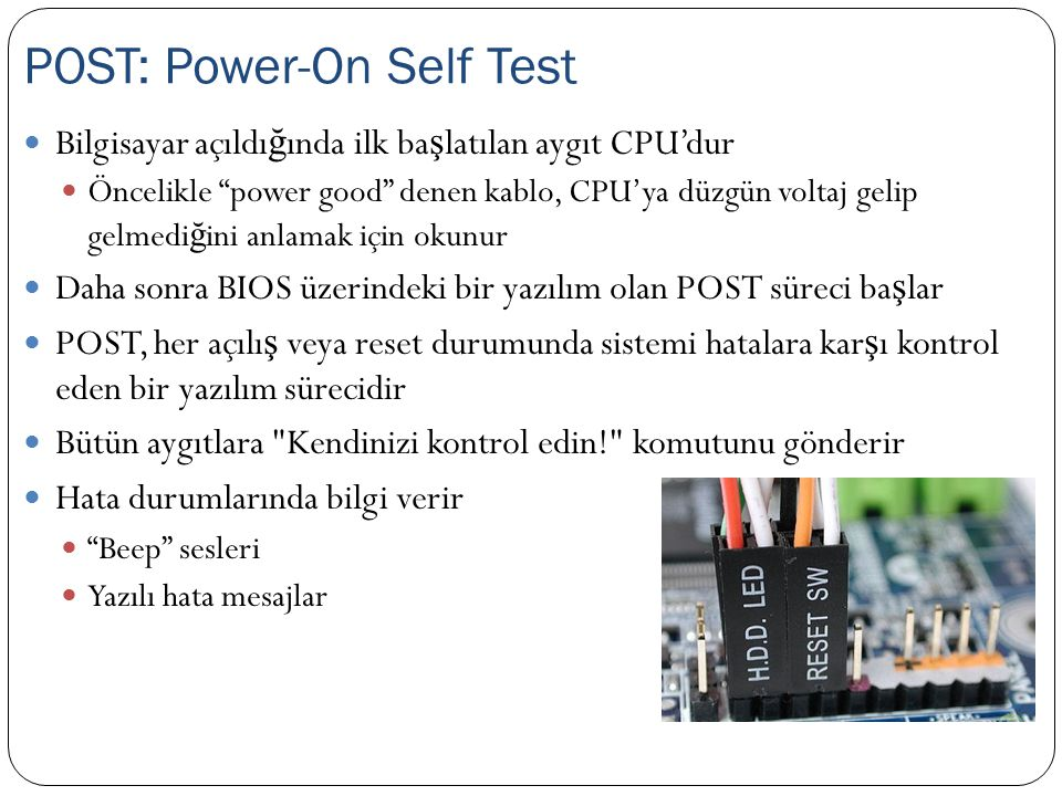 POST: Power-On Self Test