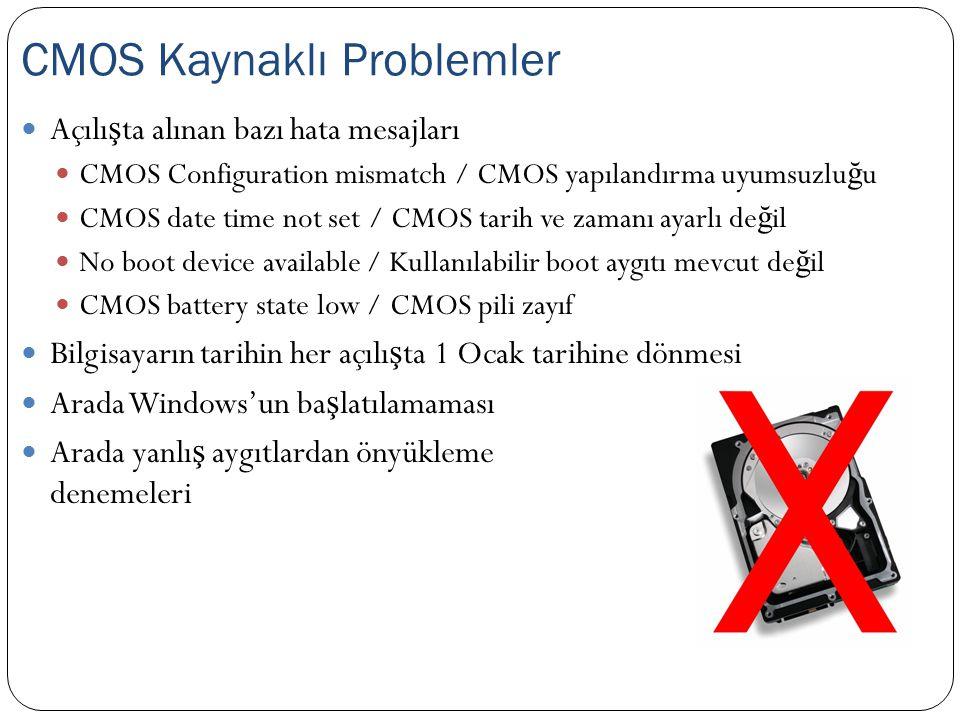 CMOS Kaynaklı Problemler
