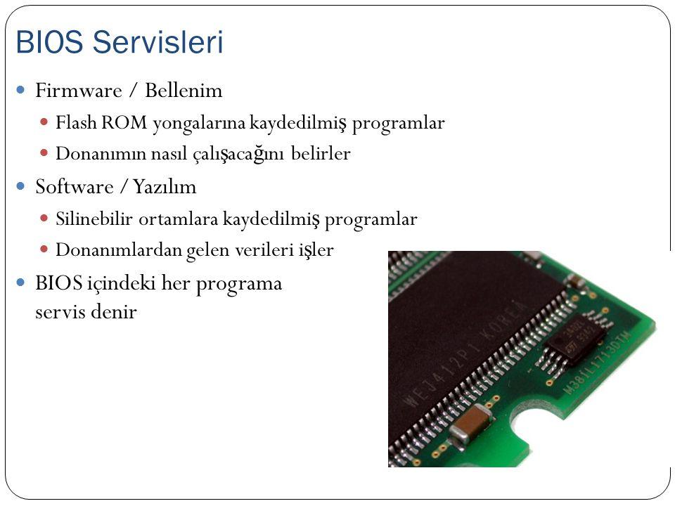 BIOS Servisleri Firmware / Bellenim Software / Yazılım