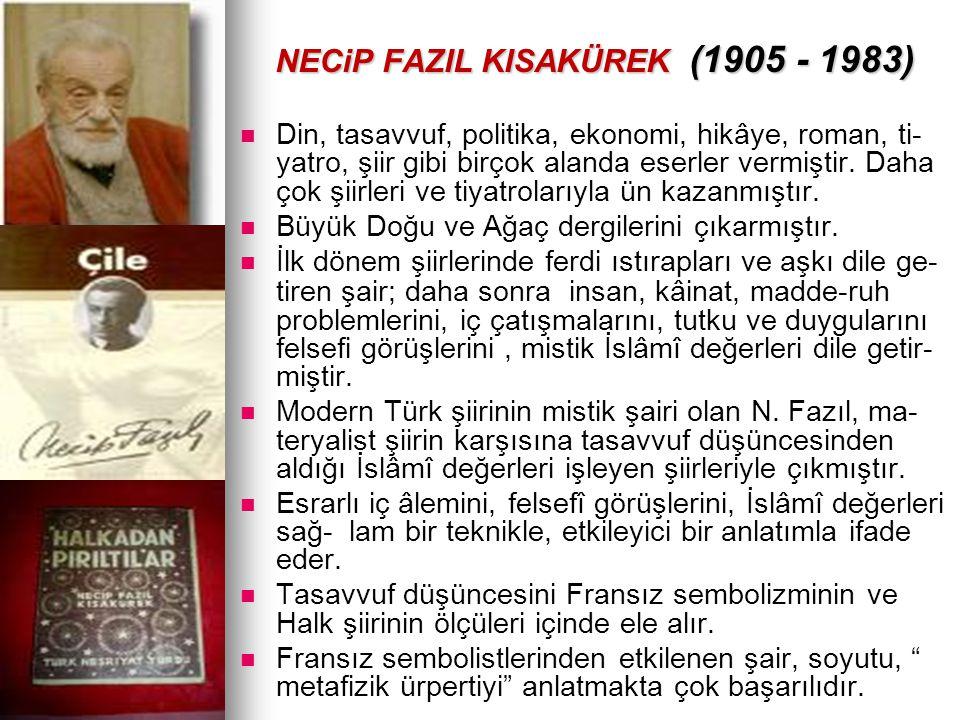 NECiP FAZIL KISAKÜREK (1905 - 1983)