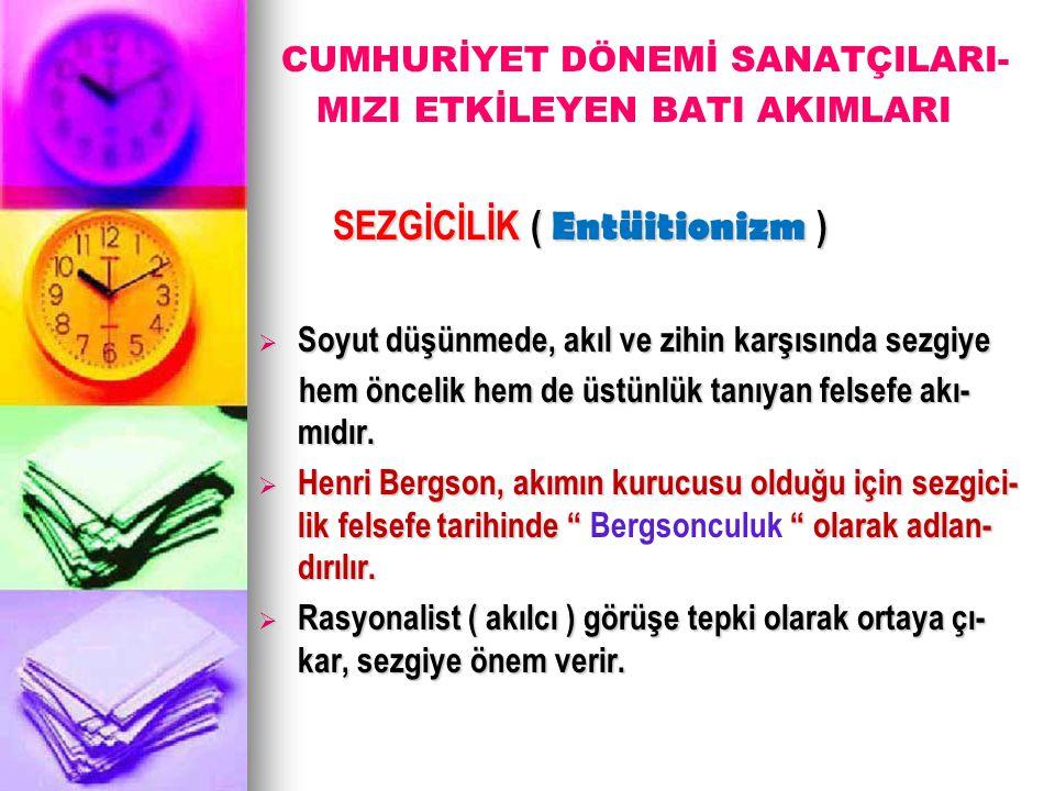 SEZGİCİLİK ( Entüitionizm )
