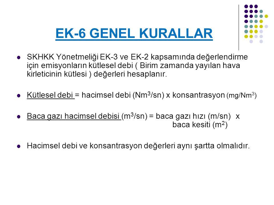 EK-6 GENEL KURALLAR