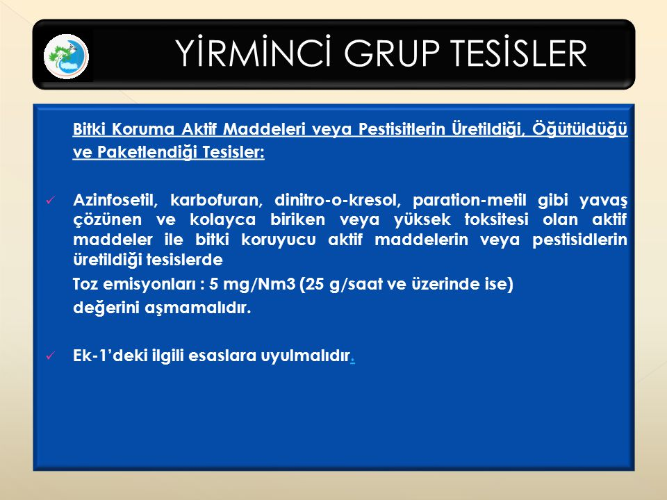 YİRMİNCİ GRUP TESİSLER