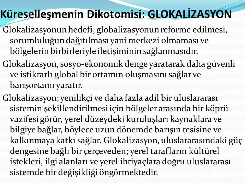 Küreselleşmenin Dikotomisi: GLOKALİZASYON