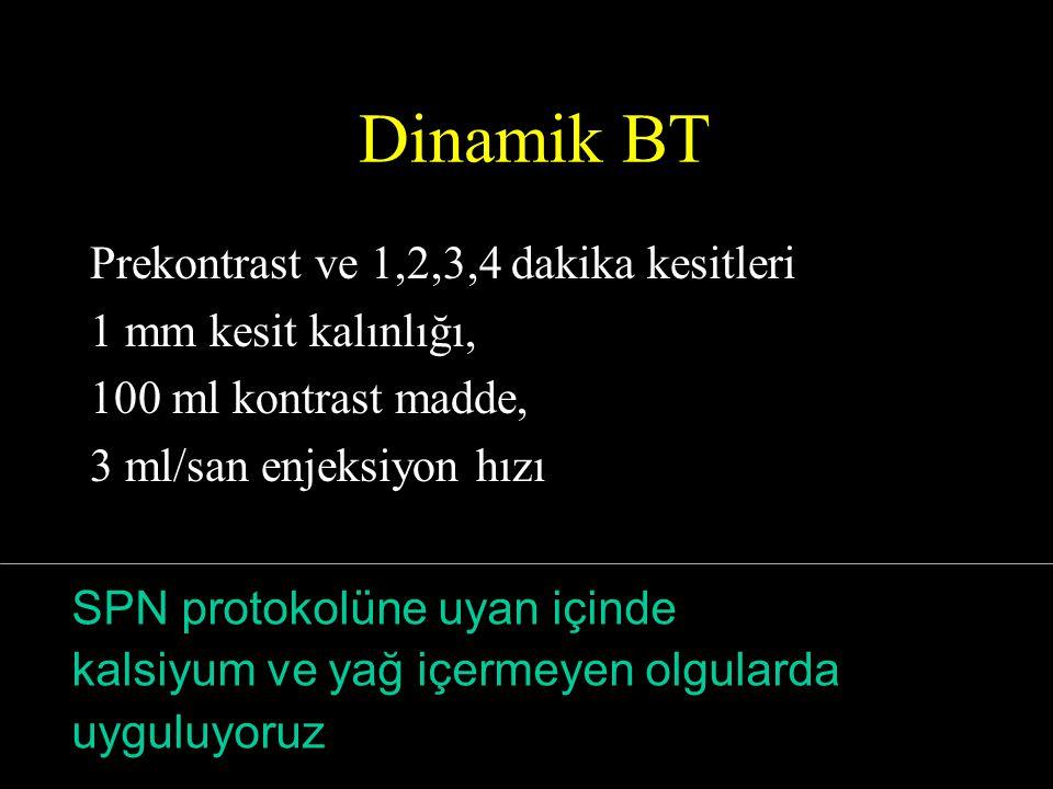 Dinamik BT Prekontrast ve 1,2,3,4 dakika kesitleri