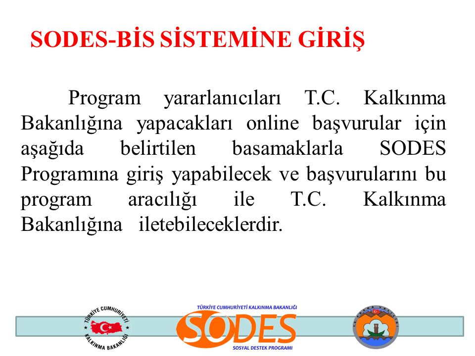 SODES-BİS SİSTEMİNE GİRİŞ