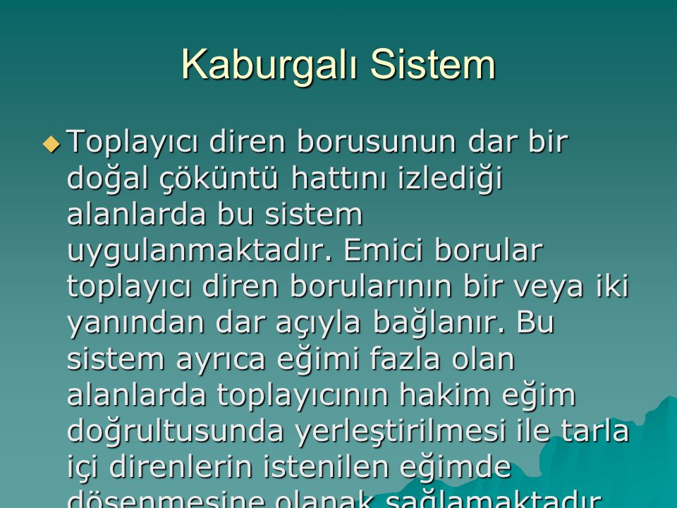 Kaburgalı Sistem