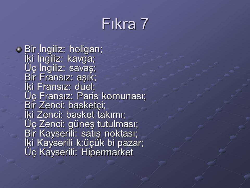 Fıkra 7