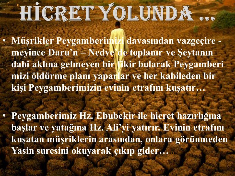 HİCRET YOLUNDA …