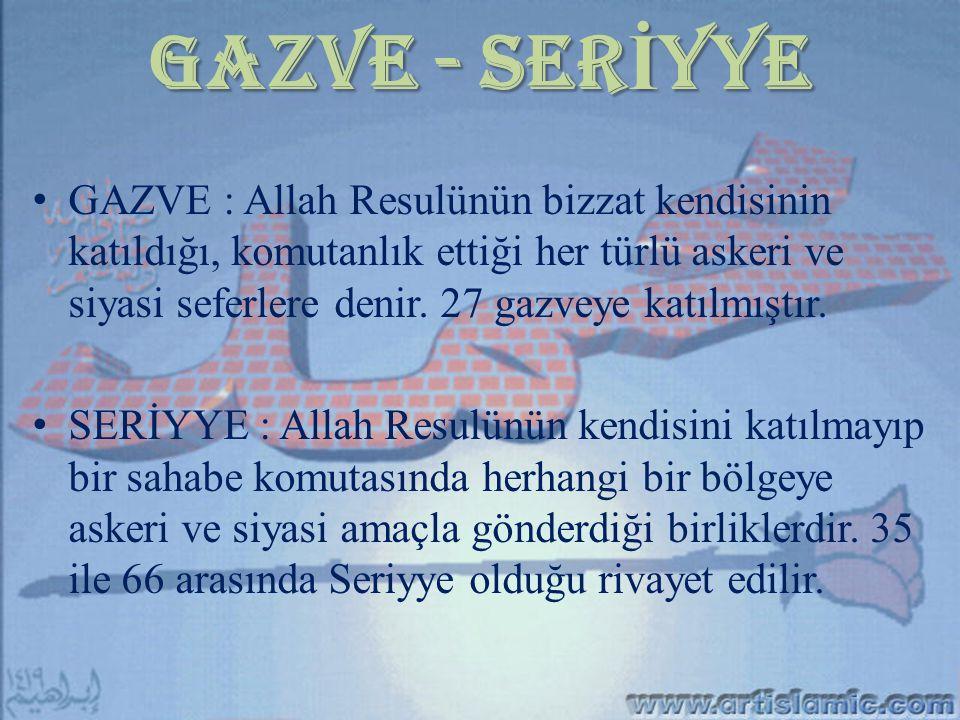 GAZVE - SERİYYE