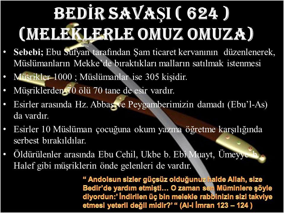 BEDİR SAVAŞI ( 624 ) (MELEKLERLE OMUZ OMUZA) )