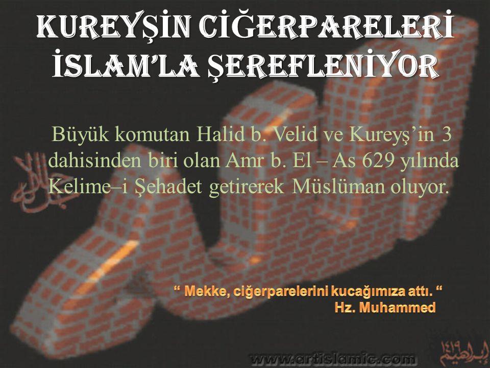 KUREYŞİN CİĞERPARELERİ İSLAM'LA ŞEREFLENİYOR