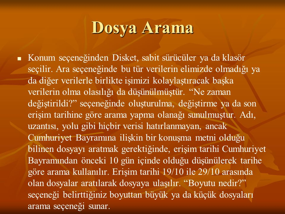 Dosya Arama