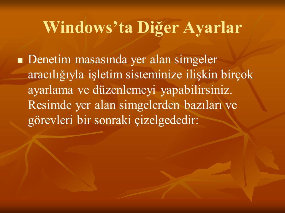 Windows'ta Diğer Ayarlar