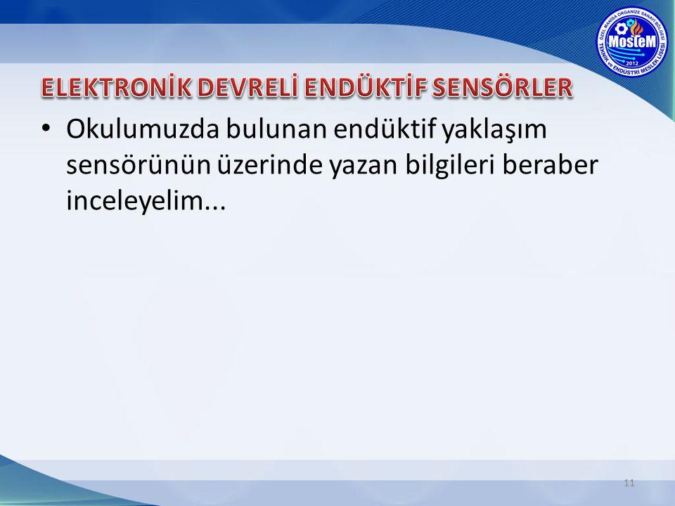 ELEKTRONİK DEVRELİ ENDÜKTİF SENSÖRLER