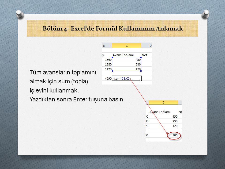 Bölüm 4- Excel'de Formül Kullanımını Anlamak