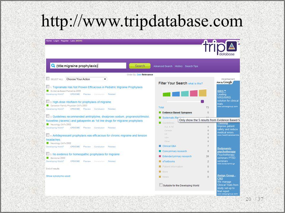 http://www.tripdatabase.com / 37