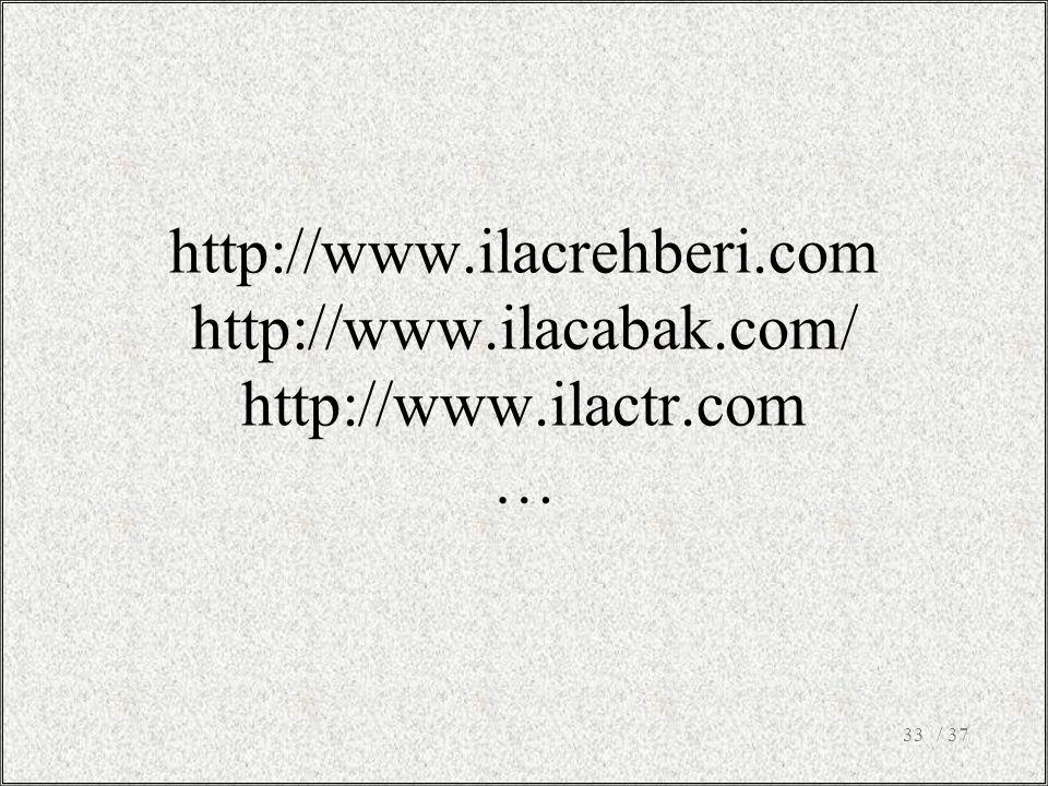 http://www. ilacrehberi. com http://www. ilacabak. com/ http://www