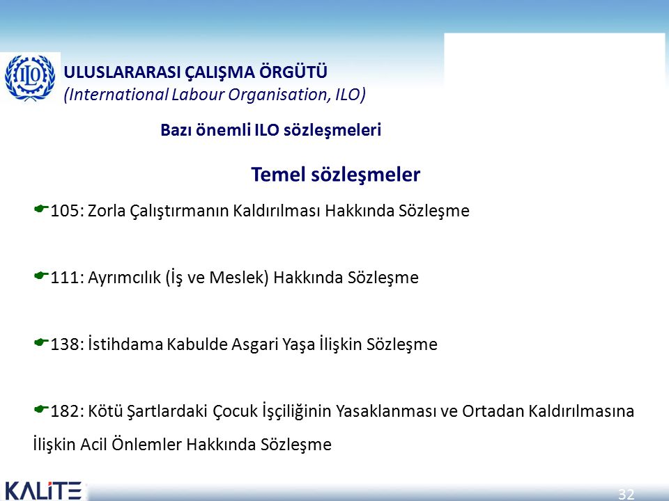 ULUSLARARASI ÇALIŞMA ÖRGÜTÜ (International Labour Organisation, ILO)