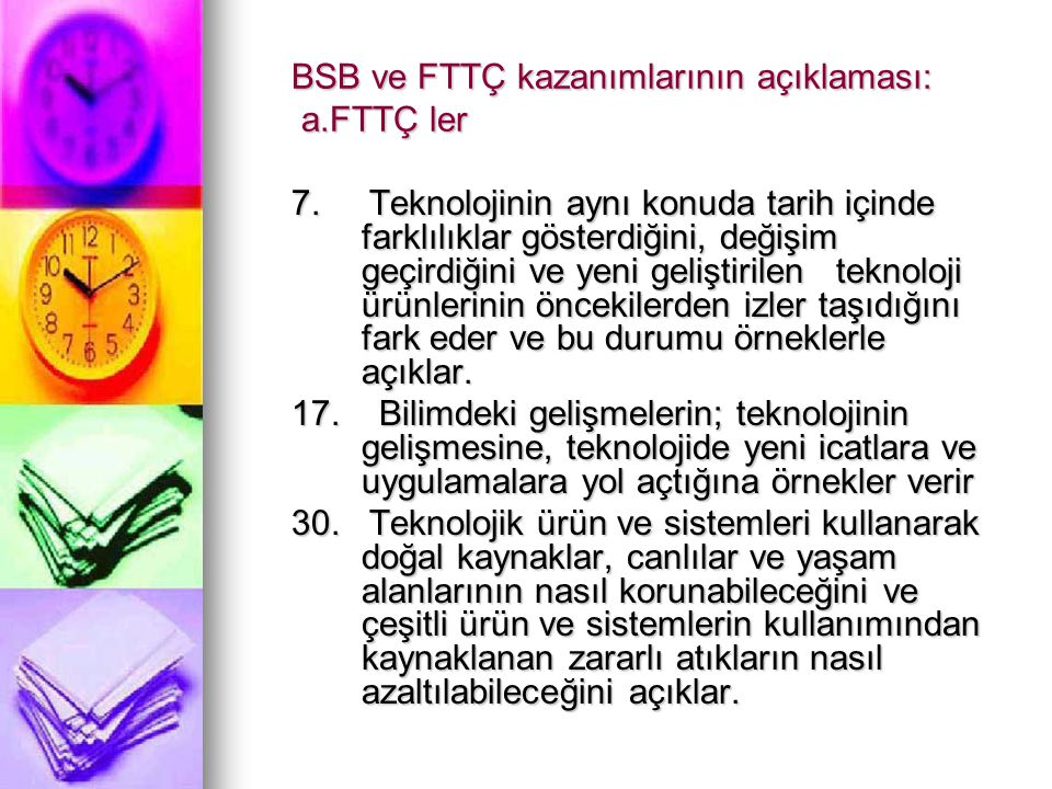 BSB ve FTTÇ kazanımlarının açıklaması: a.FTTÇ ler