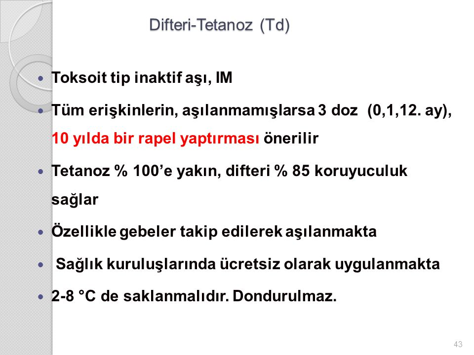 Difteri-Tetanoz (Td) Toksoit tip inaktif aşı, IM
