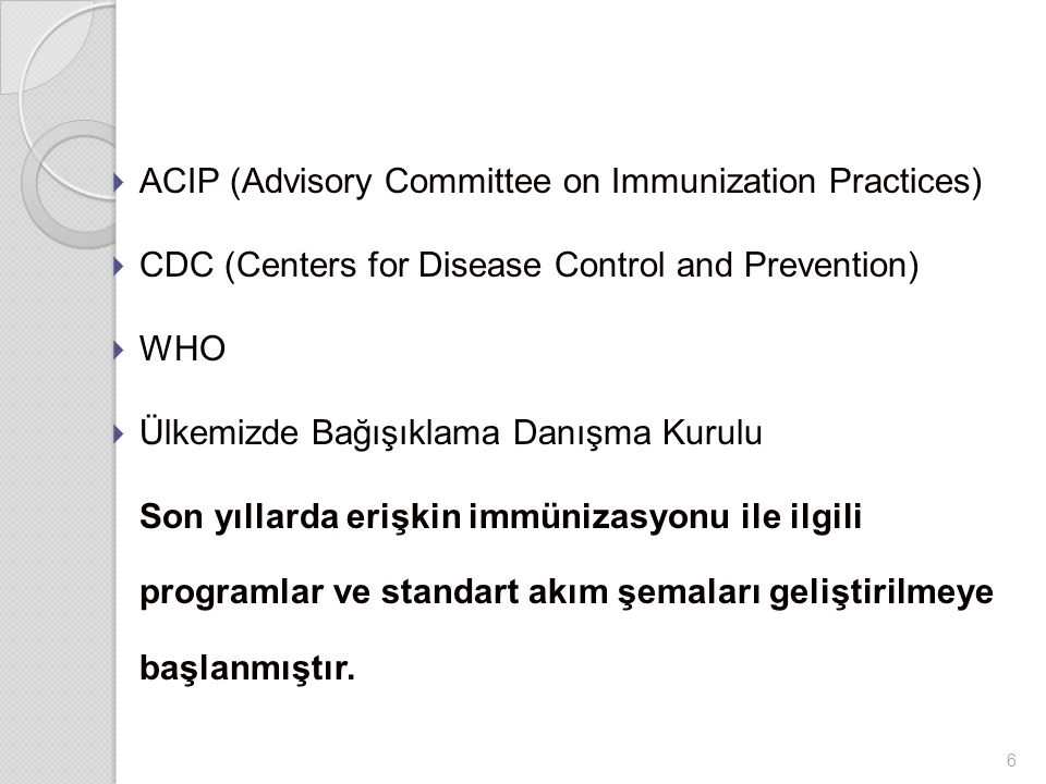 ACIP (Advisory Committee on Immunization Practices)
