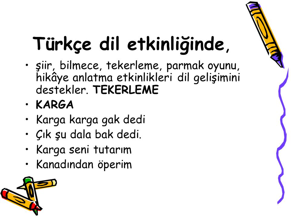 Türkçe dil etkinliğinde,